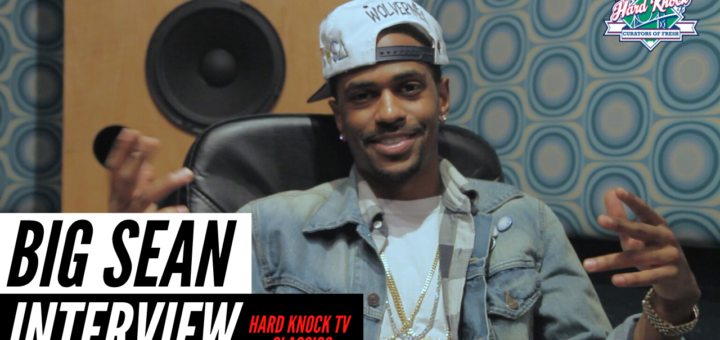 Big Sean Nick Huff Barili Hard Knock TV