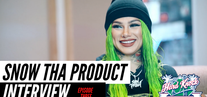 Snow Tha Product Interview Hard Knock TV Nick Huff Barili