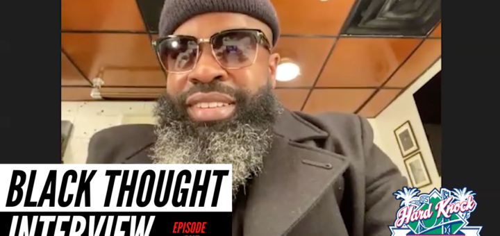Black Thought Hard Knock TV Interview